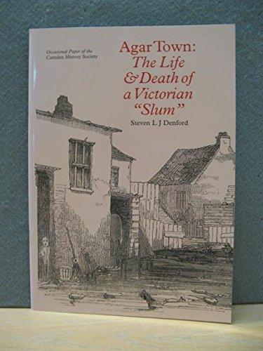 9780904491357: Agar Town: The Life and Death of a Victorian Slum