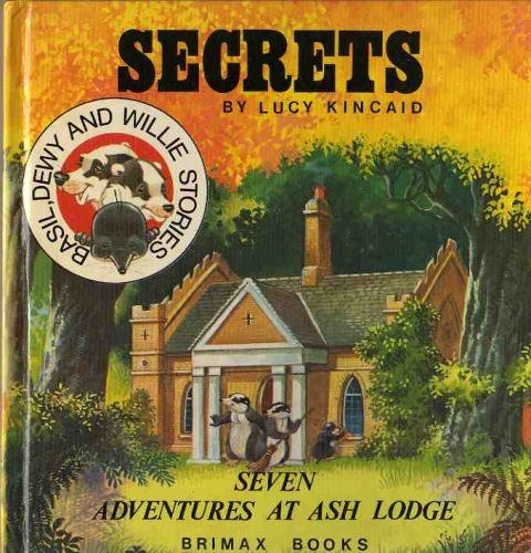 Secrets at Ash Lodge (Basil, Dewy and: Kincaid, Lucy