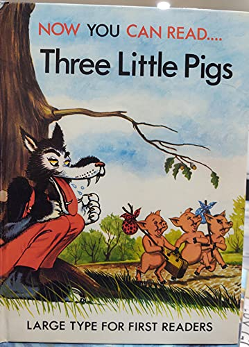 Three Little Pigs - Now You Can: Story Adapted By