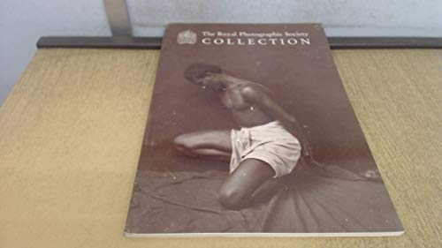 The Royal Photographic Society Collection: A Companion Volume To Vol 134, No 10 Of The Photograph...