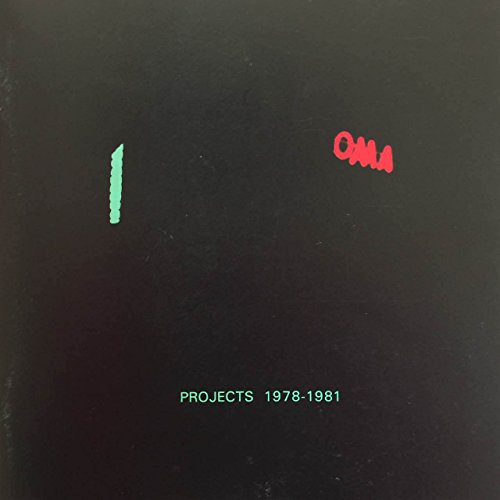 9780904503081: OMA: Projects, 1978-81