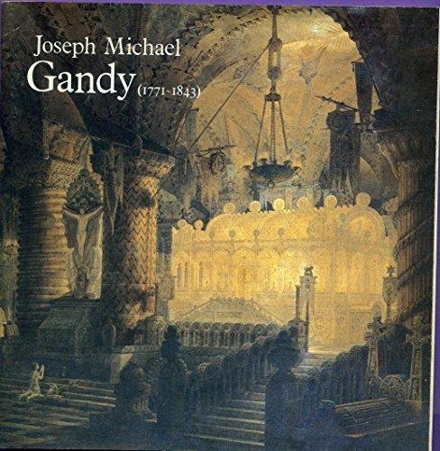 9780904503227: Gandy, Joseph Michael, 1771-1843: Exhibition Catalogue