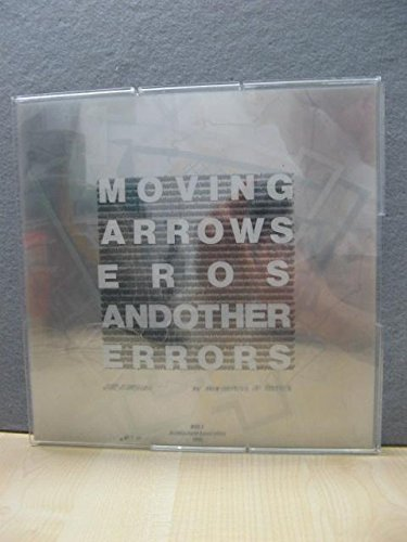 9780904503685: Moving Arrows, Eros and Other Errors