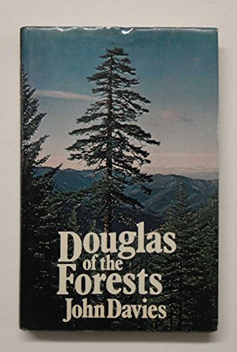 Douglas of the Forests: The North American: John Davies