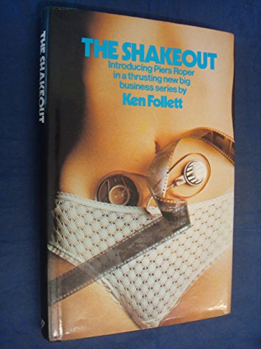 The Shakeout: Follett, Ken