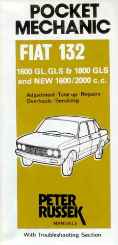 9780904509496: Workshop Manual for Fiat 132, 1600, 1800 and 2000c.c. to 1977 (Glovebox)