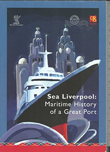9780904517729: Sea Liverpool: Maritime History of a Great Port