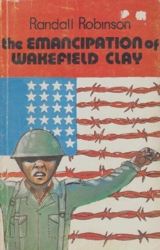 9780904521139: Emancipation of Wakefield Clay