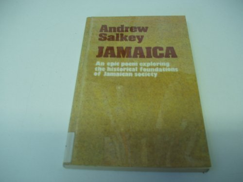 9780904521269: Jamaica: An Epic Poem, Exploring the Historical Foundations of Jamaican Society