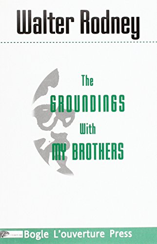 9780904521566: The Groundings with My Brothers