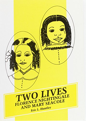 9780904521917: Two Lives: Florence Nightingale and Mary Seacole