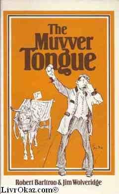 Muvver Tongue: Barltrop, Robert and