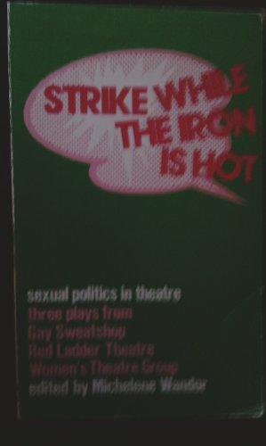 9780904526479: Sexual Politics In Theatre: Three Plays on Sexual Politics