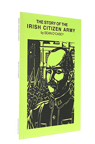 9780904526509: The Story of the Irish Citizen Army
