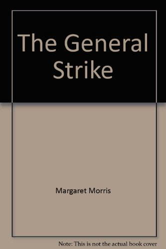 9780904526523: The General Strike