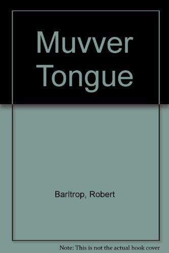 9780904526639: The muvver tongue
