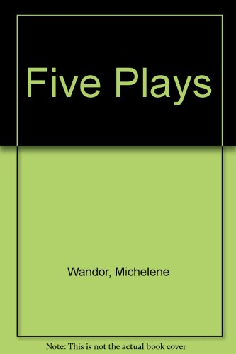 Five Plays (9780904526905) by Michelene Wandor