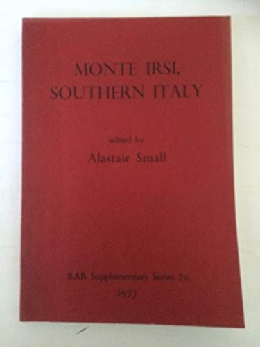 9780904531664: Monte Irsi Southern Italy (British Archaeological Reports International Series)