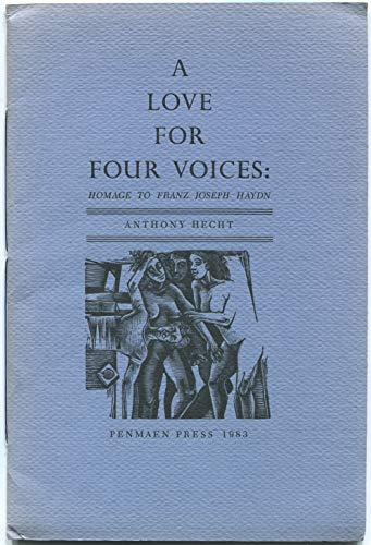 A LOVE FOR FOUR VOICE: Homage to Franz Joseph Haydn: Hecht, Anthony