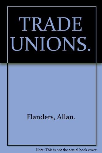 9780904556148: Trade Unions