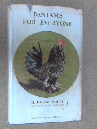Bantams for Everyone (Poultry Fanciers' Library)