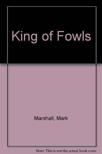 9780904558968: King of Fowls