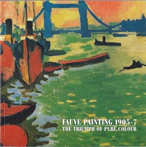 9780904563160: Fauve Painting 1905-7: The Triumph of Pure Colour