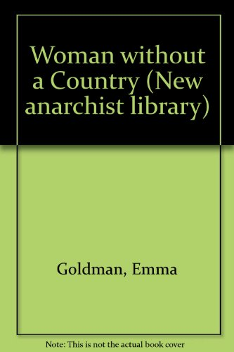 9780904564273: Woman without a Country (New anarchist library 3)