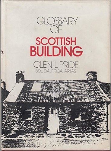 Glossary of Scottish building: Pride, Glen L