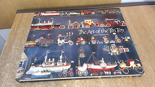 The Art of the Tin Toy (First: Pressland, David