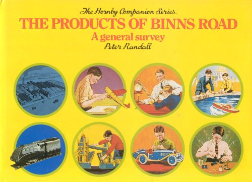 The Products of Binns Road: A General Survey (Hornby Companion Series, Vol. 1) (0904568067) by Randall, Peter