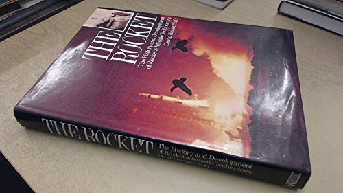 9780904568103: The Rocket: The History and Development of Rocket and Missile Technology