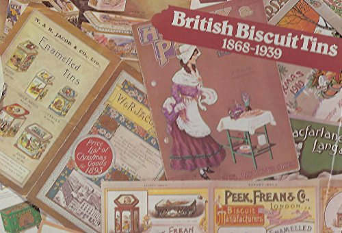 British Biscuit Tins, 1868-1939. An Aspect of Decorative Packaging.: M J Franklin.