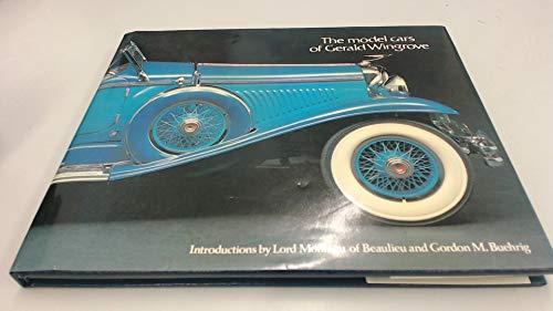 The model cars of Gerald Wingrove: Wingrove, Gerald A.