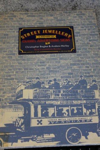 Street Jewellery : A History of Enamel: Baglee, Christopher; Morley,