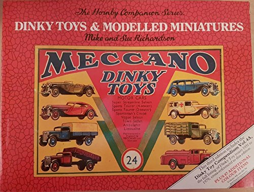 Dinky Toys and Modelled Miniatures 1931-1979 (Hornby Companion Series.)