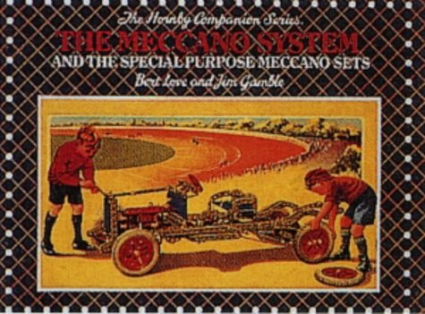 9780904568363: The Meccano System and the Special Purpose Meccano Sets (Hornby Companion)
