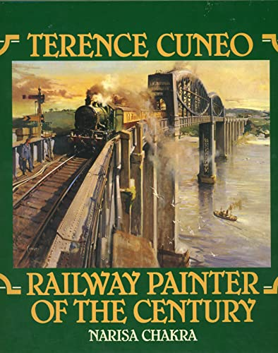 9780904568745: Terence Cuneo : Railway Painter of the Century