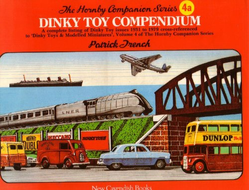 9780904568851: Dinky Toy Compendium (Hornby Companion)