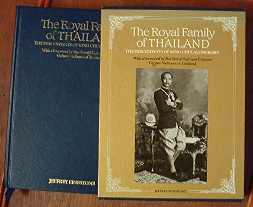 9780904568882: The Royal Family of Thailand: Descendants of King Chulalongkorn