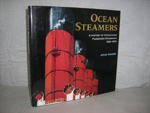 9780904568899: Ocean Steamers: A History of Ocean-Going Passenger Steamships 1820-1970