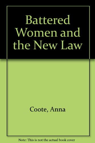 Battered Women and the New Law: Anna Coote
