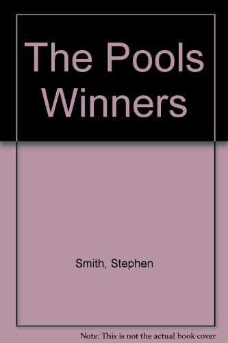 The Pools Winners (9780904573015) by Stephen Smith; Peter Razzell