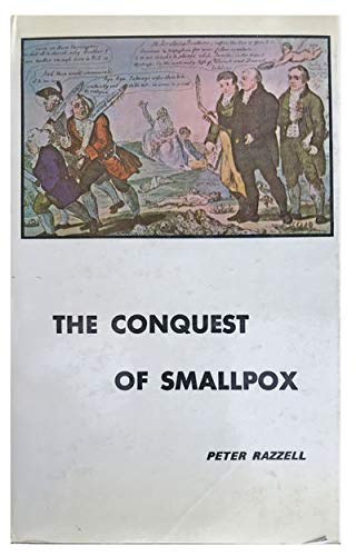 9780904573039: The Conquest of Smallpox