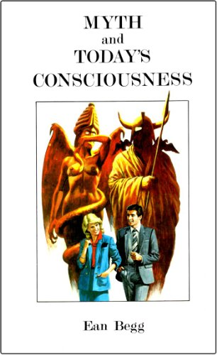Myth & Today's Consciousness: Begg, Ean