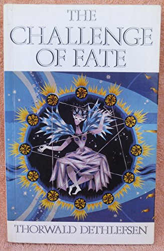 The Challenge of Fate (0904575357) by Thorwald Dethlefsen