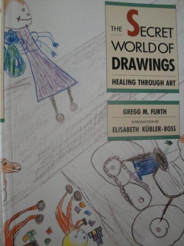 9780904575453: The Secret World of Drawings: Healing Through Art