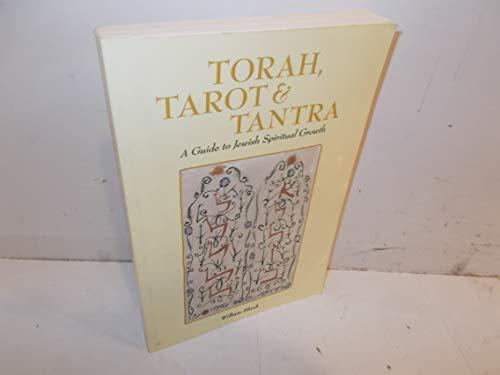 9780904575514: Torah, Tarot, and Tantra: A Guide to Jewish Spiritual Growth