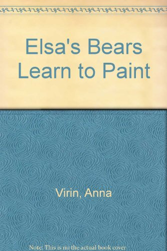 9780904576627: Elsa's Bears Learn to Paint