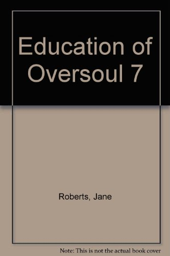 9780904576672: Education of Oversoul 7
